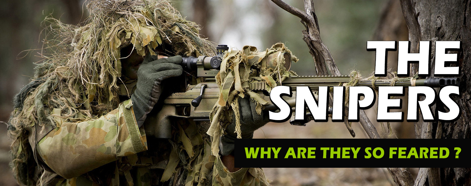 why are snipers so feared